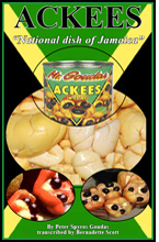 The series of events leading to the importation and canning procedures of the first Ackees are perfectly portrayed in his book,  The Ackee Tree BY SPYROS PETER GOUDAS
