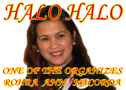 ONE OF THE ORGANIZES of HALO HALO ROHRA ANN NACORDA