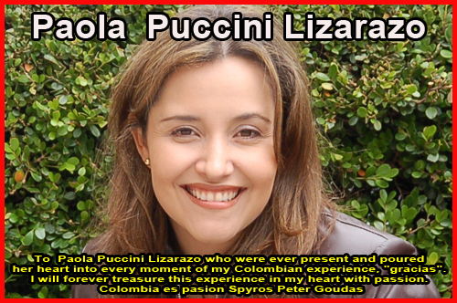 "PAOLA PUCCINI LIZARAZO From the book ""Experiencing Colombia: By Spyros peter goudas  The best Book ever about Colombia"