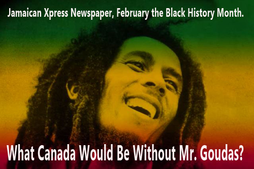 Bob Marley photo in Jamaican Xpress Newspaper which featured the article What Would Canada Be Without Mr. Spyros Peter Goudas?